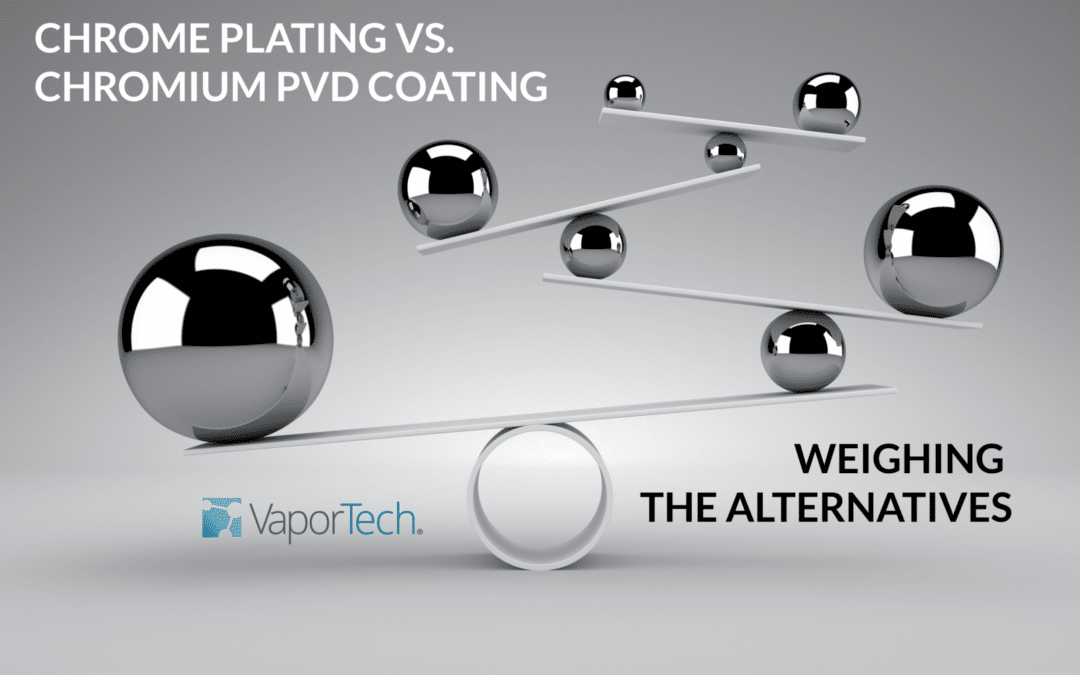 Chrome PVD Coating as an Alternative to Chrome Plating